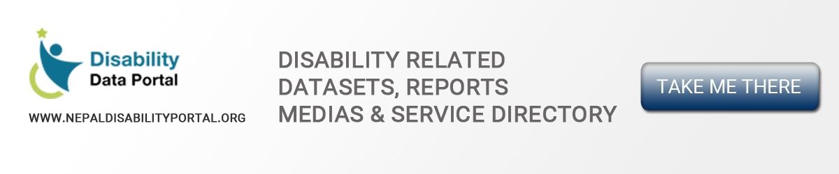 A Banner Image with Text: Nepal Disability Portal : Datasets, Reports, Medias and Service Directory.